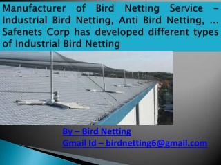 Range of Anti Bird Nets offered by us helps to protect the plants and crops from the bird attack