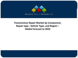 Global Analysis on Transmission Repair Market