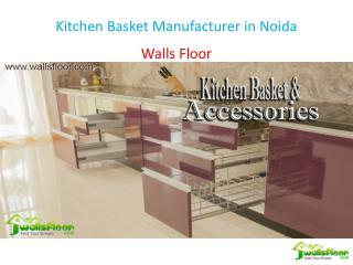 Kitchen Basket Manufacturer in Noida