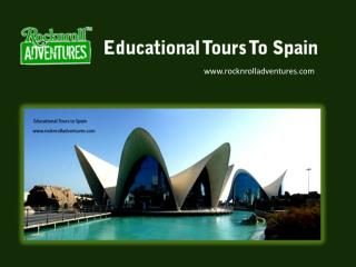 Educational Tours to Spain | Book Online