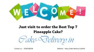 Who to choose to order any kind of cake in pineapple flavors in Delhi?