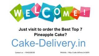 On all occasions who choose to order different types of cake in Pineapple Flowers?