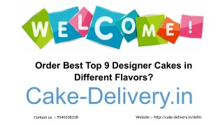 Worried to order your favorite flavors designer weeding cake on your wedding?