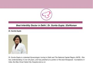 Best Infertility Doctor in Delhi | Dr. Sunita Gupta | ElaWoman