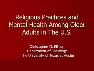 Religious Practices and Mental Health Among Older Adults in The U.S.