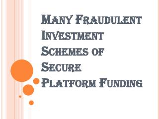Investment in a Secure Platform Funding Program