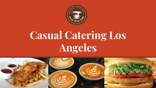 Casual Catering Los Angeles