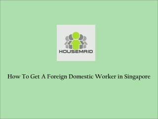 Domestic Worker Singapore