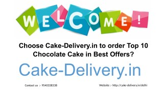 Whom to choose to send various types of chocolate cake to the best offers in Delhi?