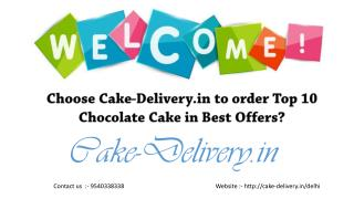 What to do in order various types of chocolate cake in the best offers, time and place?