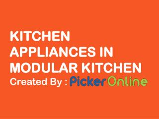 Kitchen Appliances in Modular Kitchen