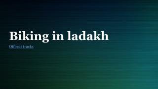 Biking in Ladakh