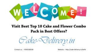 What to do in order to cake and flowers at your place, and at any place in the day and place?