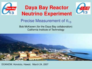Daya Bay Reactor  Neutrino Experiment