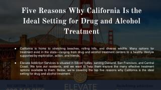 Five Reasons Why California Is the Ideal Setting for Drug and Alcohol Treatment