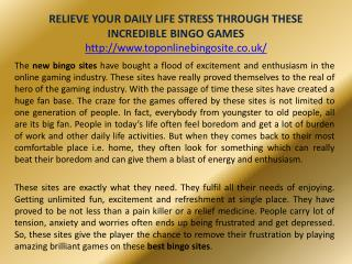 RELIEVE YOUR DAILY LIFE STRESS THROUGH THESE INCREDIBLE BINGO GAMES