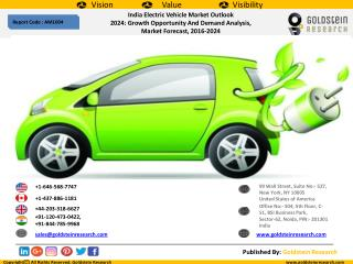 India Electric Vehicle Market Outlook  2024: Growth Opportunity And Demand Analysis,  Market Forecast, 2016-2024
