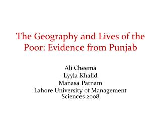The Geography and Lives of the Poor: Evidence from Punjab