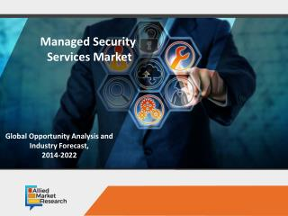 Managed Security Services Market is Expected to Rise with Significant Growth