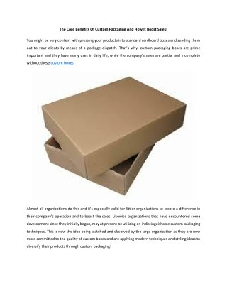 The Core Benefits Of Custom Packaging And How It Boost Sales!