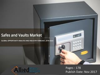 Safes and Vaults Market Expected to Reach $6,907 Million, Globally, by 2023