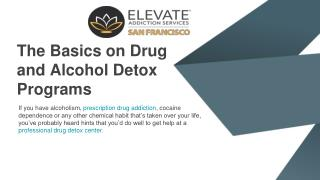 The basics on drug and alcohol detox programs