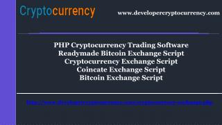 Readymade Bitcoin Exchange Script | Bitcoin Exchange Script | PHP Cryptocurrency Trading Software