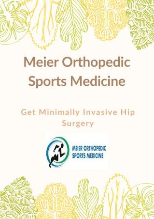 Get Minimally Invasive Hip Surgery At Los Angles