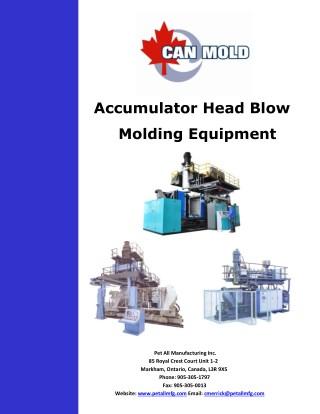 Accumulator Head Blow Molding - Pet All Manufacturing Inc