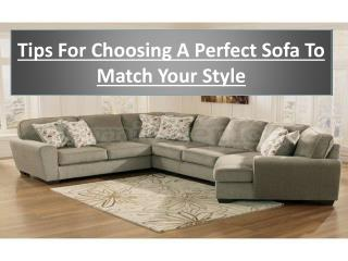Tips For Choosing A Perfect Sofa To Match Your Style