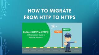 HOW TO MIGRATE FROM HTTP TO HTTPS