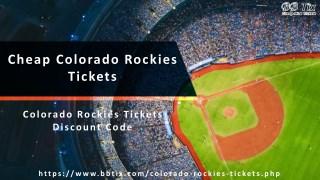 Rockies Tickets Promotion Code   Cheap Colorado Rockies Tickets