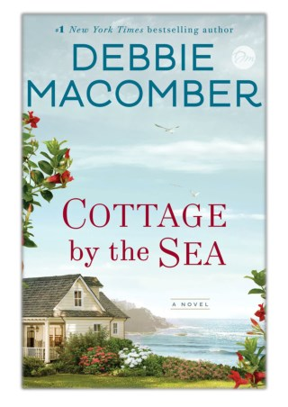 [PDF] Free Download Cottage by the Sea By Debbie Macomber