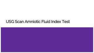 Usg scan amniotic fluid index test