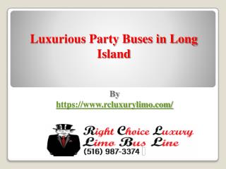 Luxurious Party Buses in Long Island
