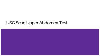Usg scan upper abdomen test