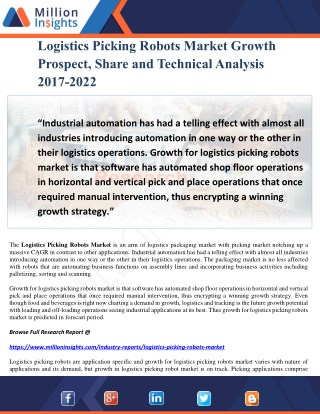 Logistics Picking Robots Market Growth Prospect, Share and Technical Analysis 2017-2022