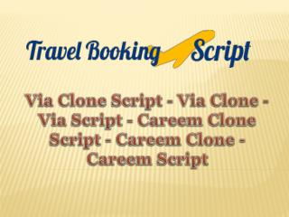 Via Clone Script - Via Clone - Via Script - Careem Clone Script - Careem Clone - Careem Script