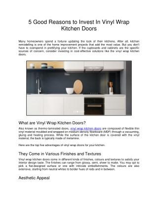 5 Good Reasons to Invest In Vinyl Wrap Kitchen Doors