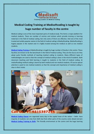 Medical coding training at Medisoftcoding is taught by huge number of faculty in the centre