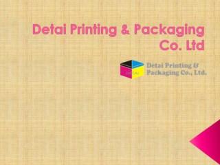 Detai Printing & Packaging Co. LTD