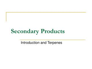 Secondary Products