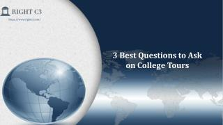 3 Best questions to ask on college tour