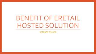 e-Retail offers most effective hosted solution