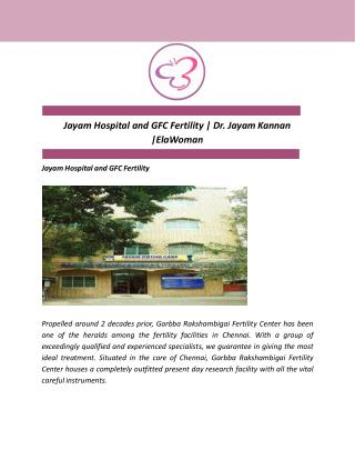 Jayam Hospital and GFC Fertility | Dr. Jayam Kannan |ElaWoman
