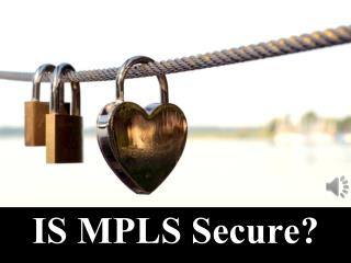 IS MPLS Secure?