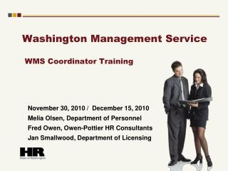 Washington Management Service   WMS Coordinator Training