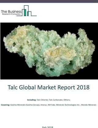 Talc Global Market Report 2018