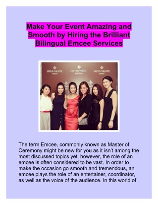 Make Your Event Amazing and Smooth by Hiring the Brilliant Bilingual Emcee Services