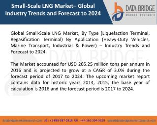 Global Small-Scale LNG Market – Industry Trends and Forecast to 2024